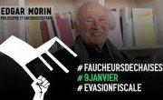 Soutien d'Edgar Morin aux #FaucheursDeChaises