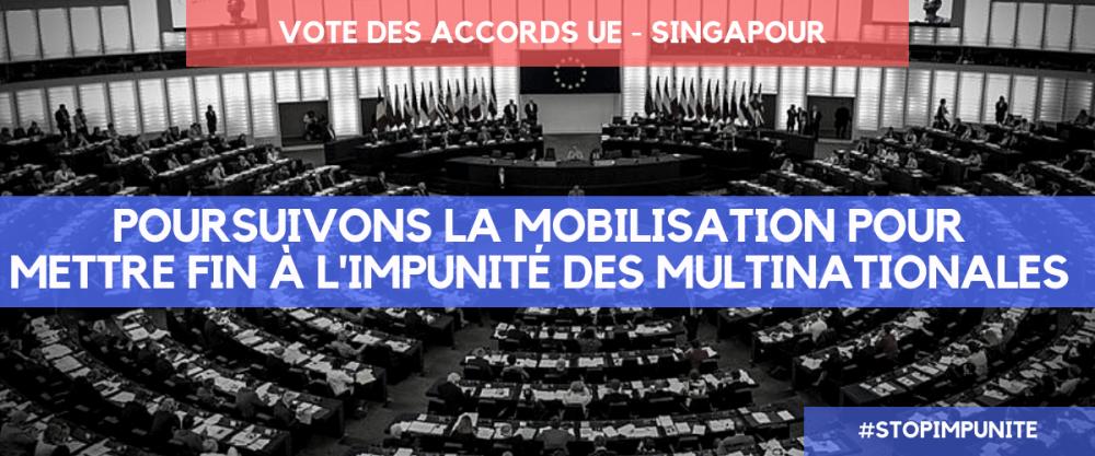 Vote des accords UE-Singapour : « Poursuivons la mobilisation pour mettre fin à l'impunité des multinationales »