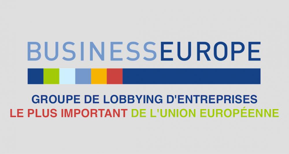 Voici BusinessEurope, le plus puissant lobby de Bruxelles