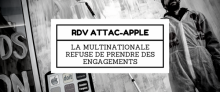Rendez-vous entre Attac et Apple : la multinationale refuse de prendre des (...)