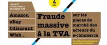 [Note] Amazon, Cdiscount, eBay, Wish… Fraude massive à la TVA sur les places (...)