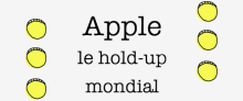 Apple, le hold-up mondial