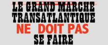Attac Landes Sud : Grand marché UE-USA : victoire des multinationales, (...)