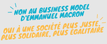 Non au business model d'Emmanuel Macron